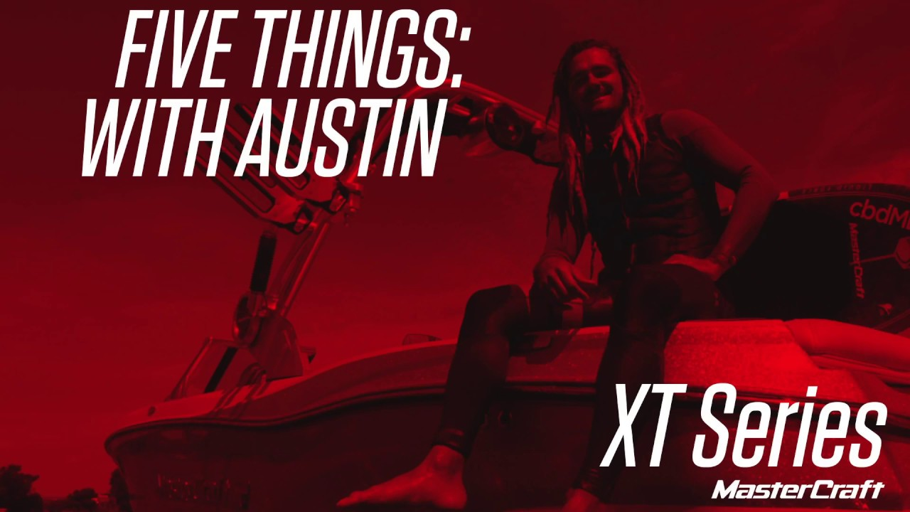 Five Things XT Series Austin Keen